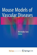Mouse Models Of Vascular Diseases