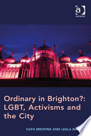 Ordinary in Brighton   LGBT  Activisms and the City