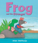 Frog and the Stranger Their Wood The Animals Decide