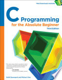 C Programming for the Absolute Beginner  Third Edition