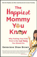 The Happiest Mommy You Know book