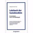 Lehrbuch der Sozialmedizin f  r Sozialarbeit  Sozial  und Heilp  dagogik