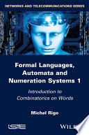 Formal Languages Automata And Numeration Systems book