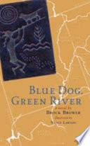 Blue Dog  Green River