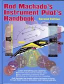 Rod Machado s Instrument Pilot s Handbook