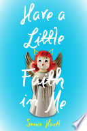 Have a Little Faith in Me Book PDF