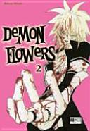 Demon flowers