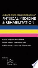 Oxford American Handbook of Physical Medicine   Rehabilitation