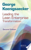 Leading the Lean Enterprise Transformation  Second Edition