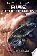 Star Trek   Rise of the Federation 1  Am Scheideweg