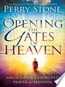 Opening The Gates Of Heaven
