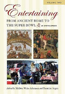 Entertaining from Ancient Rome to the Super Bowl  H Z