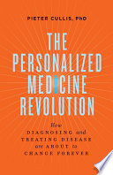 The Personalized Medicine Revolution