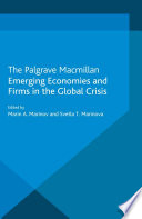 Emerging Economies and Firms in the Global Crisis