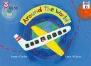Collins Big Cat – Around the World: Band 03/Yellow