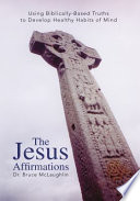 The Jesus Affirmations