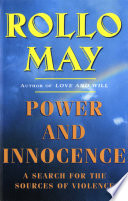 Ebook Power and Innocence: A Search for the Sources of Violence Epub Rollo May Apps Read Mobile