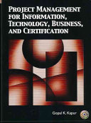 Project Management For Information Technology Business And Certification