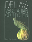 Delia's Vegetarian Collection : an increasingly important role in many people's lives....