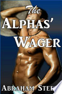 The Alphas  Wager