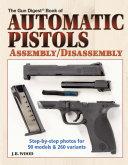 Automatic Pistols Assembly Disassembly