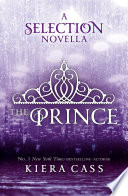 The Prince  The Selection Novellas  Book 1