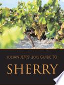 Julian Jeffs  2015 guide to sherry