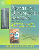 Practical Diagnostic Imaging for the Veterinary Technician