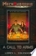 Mechwarrior  Dark Age  2  A Call to Arms  A BattleTech Novel