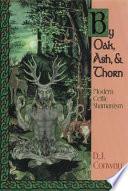 By Oak  Ash    Thorn