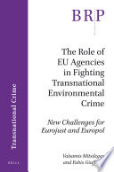The Role Of Eu Agencies In Fighting Transnational Environmental Crime