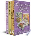 The Kitchen Witch Box Set Books 4 6