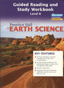 Prentice Hall Earth Science Guided Reading and Study Workbook  Level B  Se