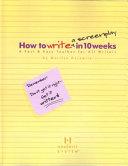 How to Write a Screenplay in Ten Weeks