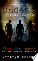 Elements of the Undead Books One Three