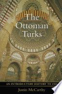 The Ottoman Turks