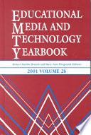 Educational Media And Technology Yearbook 2001 : and technology and the aect, emty 2001...