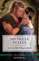Sent As The Viking's Bride : needs! desperate to escape her murderous brother-in-law...