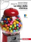 Idee della chimica  Volume unico  Con espansione online  Per le Scuole superiori  Con DVD ROM