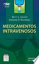 Medicamentos Intravenosos Um Guia Para Enfermagem 26a Edi O
