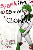 Spanking  Threeways and Clowns