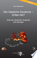 Der hässliche Deutsche - Dritter Akt?