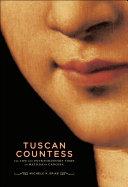 Tuscan Countess
