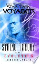 Star Trek  Voyager  String Theory  3  Evolution