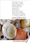 Social Work and Social Theory