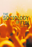The Sociology of Fun