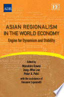 Asian Regionalism in the World Economy