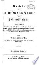 Archiv der politischen Oekonomie und Polizeiwissenschaft