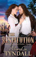 The Restitution : adventure, the third installment in the legacy...