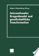 Internationaler Drogenhandel und gesellschaftliche Transformation